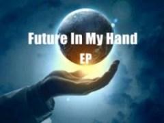 CeeyChris - Future In My Hands (Original  Mix)